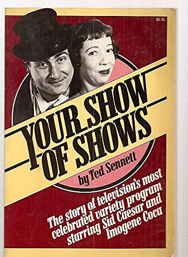9780020126805: Your Show of Shows