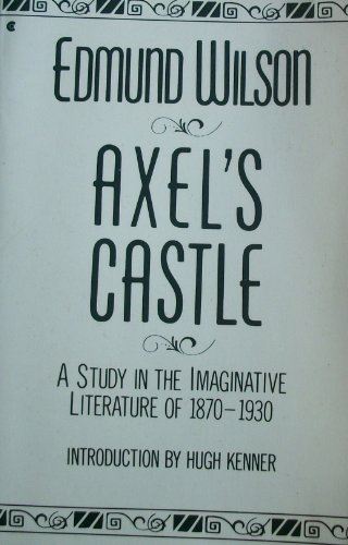 9780020128717: Axel's Castle: A Study in the Imaginative Literature of 1870-1930