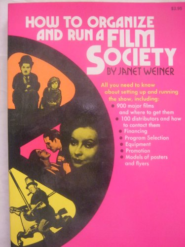 9780020129004: How to Organize and Run a Film Society