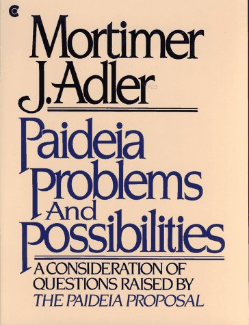 Paideia Problems And Possibilities A Consideration Of Questions
