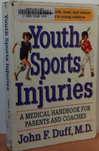 9780020136910: Youth Sports Injuries: A Medical Handbook for Parents and Coaches