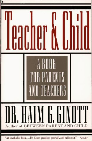 9780020139744: Teacher and Child: A Book for Parents and Teachers
