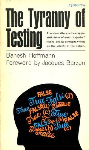 Tyranny of Testing: Banesh Hoffman