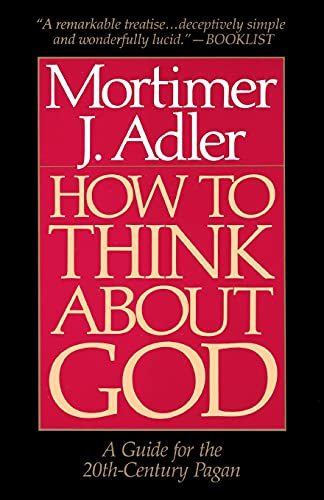 9780020160229: How to Think about God: A Guide for the 20th-Century Pagan: A Guide for the 20th-century Pagan : One Who Does Not Worship the God of Christians, Jews, or Muslims, Irreligious Persons