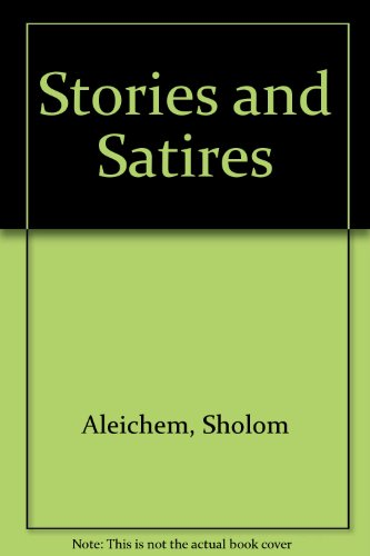 Stories and Satires (0020161409) by Aleichem, Sholom
