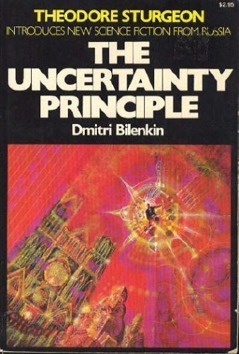 9780020166009: Uncertainty Principle (Macmillan's best of Soviet science fiction)