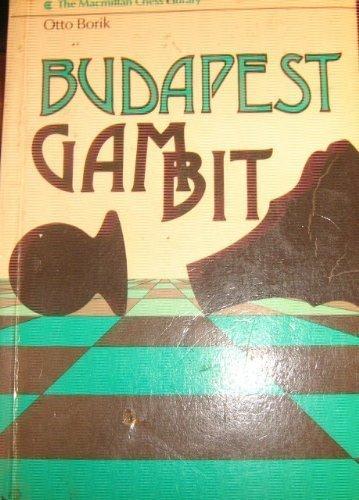 9780020175001: Budapest Gambit (Macmillan Library of Chess)