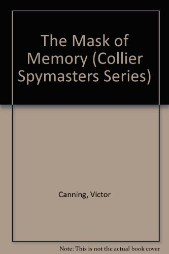 9780020182207: The Mask of Memory (Collier Spymasters Series)