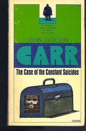 9780020188605: The Case of the Constant Suicides: A Dr. Gideon Fell Mystery
