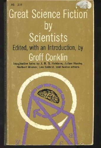 9780020190301: Great Science Fiction by Scientists