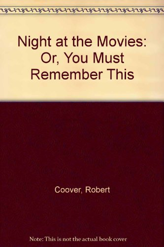 9780020191209: A Night at the Movies: Or, You Must Remember This (Collier fiction)