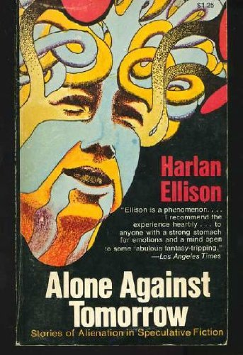 9780020197805: Alone Against Tomorrow: Stories of Alienation in Speculative Fiction