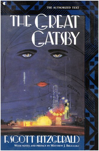 The Great Gatsby: The Authorized Text (A: F. Scott Fitzgerald