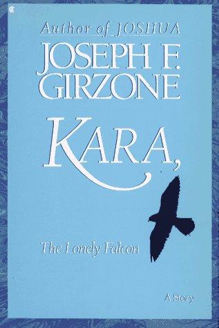 9780020199038: Kara, the Lonely Falcon