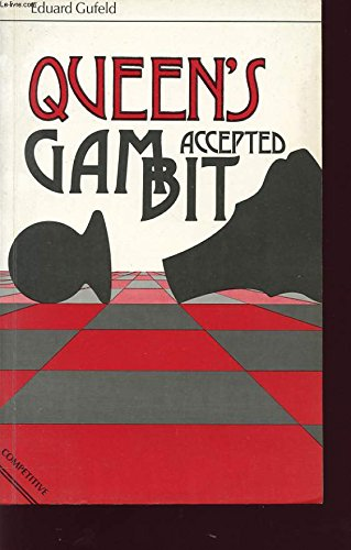 9780020207603: Queen's Gambit Accepted (Macmillan Library of Chess)