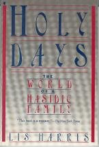 9780020209706: Holy Days: The World of a Hasidic Family