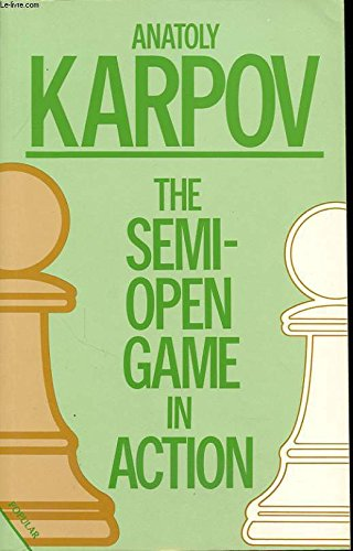 9780020218012: The Semi-Open Game in Action: Intermediate Level