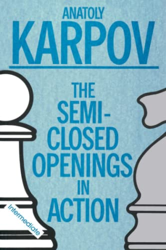 9780020218050: The Semi-Closed Openings In Action (Intermediate) (MacMillan Chess Library)