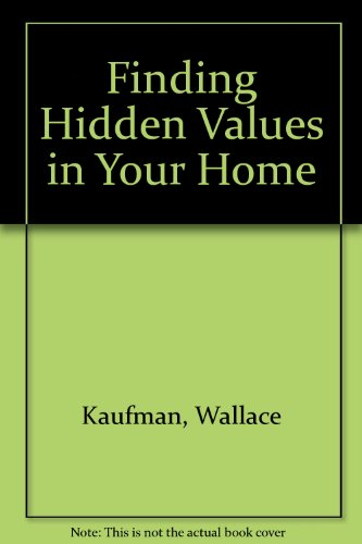 9780020218104: Finding Hidden Value in Your Home
