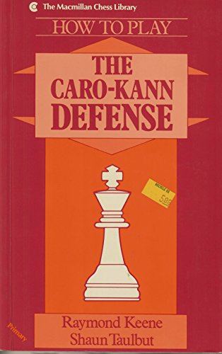 9780020219910: How to Play the Caro-Kann Defense: Primary Level (Macmillan Chess Library)