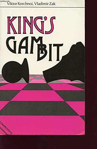 King's Gambit (The Macmillan chess library) (English: Korchnoi, Viktor, Booth,