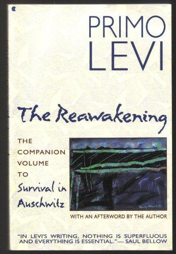 9780020223696: The Reawakening: The Companion Volume to Survival in Auschwitz