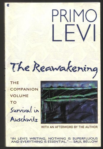 9780020223696: The Reawakening: The Companion Volume to Survival in Auschwitz