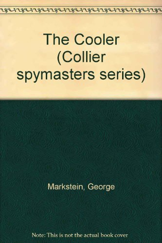 9780020226512: The Cooler (Collier spymasters series)