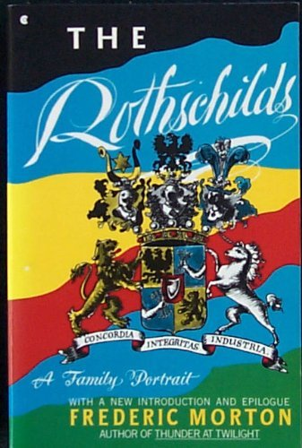 9780020230021: The Rothschilds: A Family Portrait