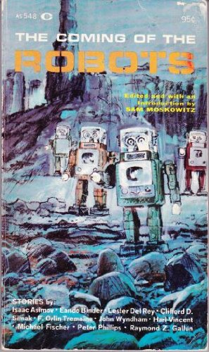 9780020230304: The Coming of the Robots