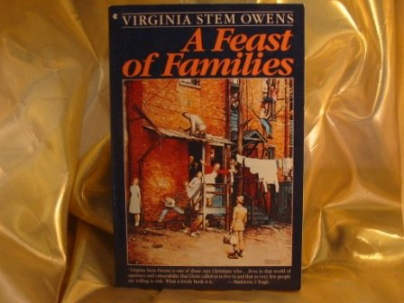 A Feast of Families: Virginia S. Owens