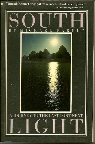 9780020236207: South Light: A Journey to the Last Continent