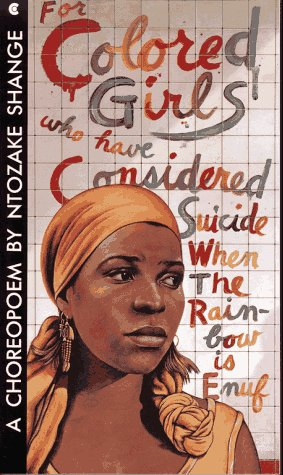 9780020248910: For Colored Girls Who Have Considered Suicide When the Rainbow is Enuf: A Choreopoem