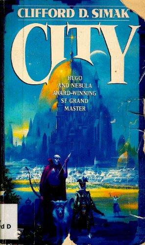 City (Collier Nucleus Fantasy & Science Fiction): Simak, Clifford D.
