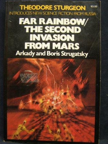 Far Rainbow / The Second Invasion from: Arkady Strugatsky; Boris