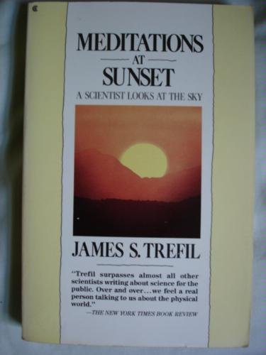 9780020257608: Meditations at Sunset: A Scientist Looks at the Sky (1st Edition)
