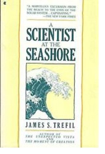 A Scientist at the Seashore: James S. Trefil