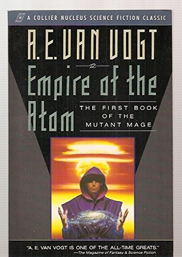 9780020259916: Empire of the Atom: The First Book of the Mutant Mage (Collier Nucleus Science Fiction Classic)