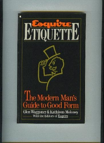 9780020262404: Esquire Etiquette: The Modern Man's Guide to Good Form