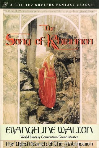 9780020264736: The Song of Rhiannon: The Third Branch of the Mabinogion (Collier Nucleus Fantasy Classic)