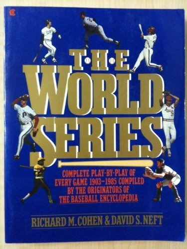 9780020280408: The World Series: Complete play-by-play of every game, 1903-1985