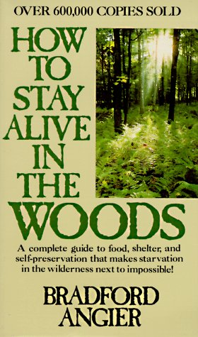 9780020280507: How to Stay Alive in the Woods