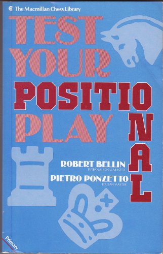 9780020280903: Test Your Positional Play (Macmillan Library of Chess)