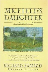 9780020281450: Mr. Field's Daughter: A Novel