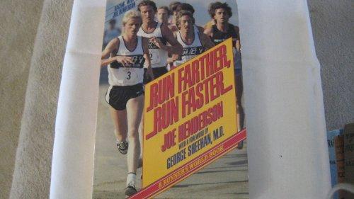 9780020282402: Run Farther, Run Faster