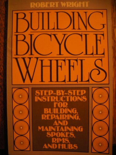 9780020282600: Building Bicycle Wheels