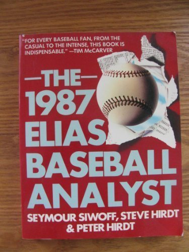 9780020287100: The 1987 Elias Baseball Analyst