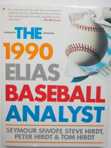 9780020287124: The 1990 Elias Baseball Analyst