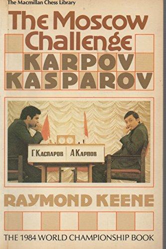 9780020287506: Moscow Challenge Karpov-Kasparov