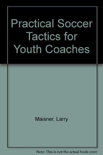 9780020287902: Practical Soccer Tactics for Youth Coaches